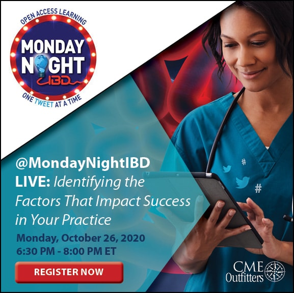 @MondayNightIBD: Identifying the Factors That Impact Success in Your Practice